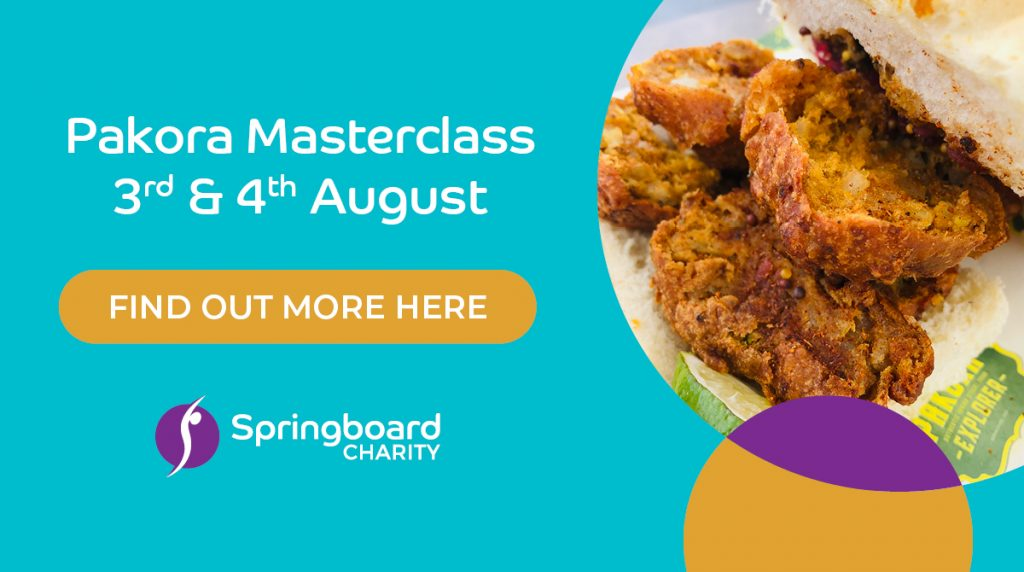 Pakora Masterclass 3rd & 4th August